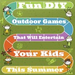 Fun DIY Outdoor Games That Will Entertain Your Kids This Summer